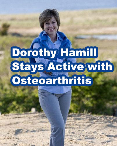 Dorothy Hamill Stays Active with Osteoarthritis