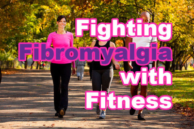 Fighting Fibromyalgia with Fitness