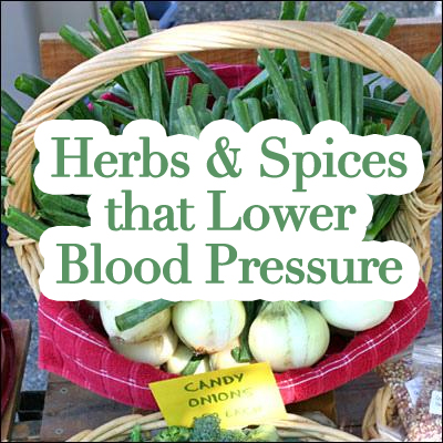Herbs & Spices that Lower Blood Pressure