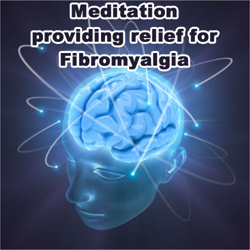 Meditation providing relief for Fibromyalgia