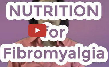 Nutrition for Fibromyalgia