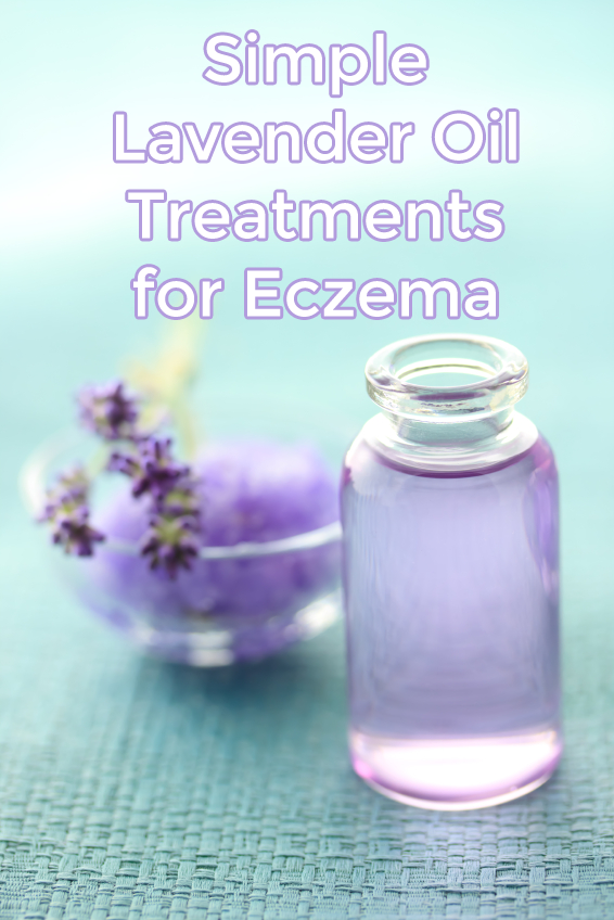 Simple Lavender Oil Treatments for Eczema