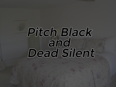 Pitch Black and Dead Silent