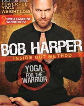 Bob-Harper-Yoga-for-the-Warrior-0
