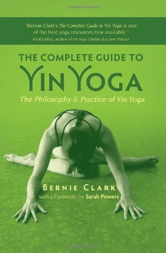 The-Complete-Guide-to-Yin-Yoga-The-Philosophy-and-Practice-of-Yin-Yoga-0