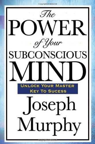 The-Power-of-Your-Subconscious-Mind-0