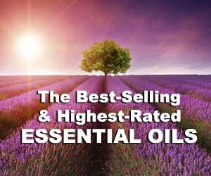 The Highest-rated and Best-selling Essential Oils
