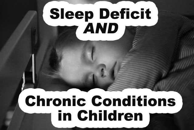 Sleep and Childrens' Chronic Health Conditions